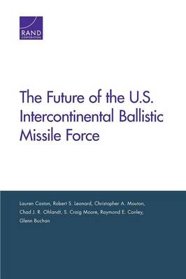 The Future of the U.S. Intercontinental Ballistic Missile Force (Paperback)