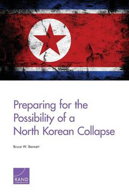 Preparing for the Possibility of a North Korean Collapse (Paperback)