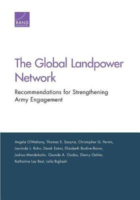 The Global Landpower Network: Recommendations for Strengthening Army Engagement (Paperback)