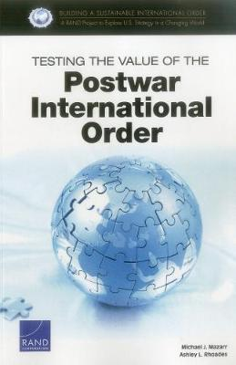 Testing the Value of the Postwar International Order (Paperback)