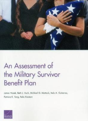 An Assessment of the Military Survivor Benefit Plan (Paperback)