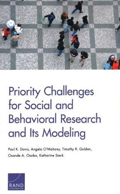 Priority Challenges for Social and Behavioral Research and Its Modeling (Paperback)