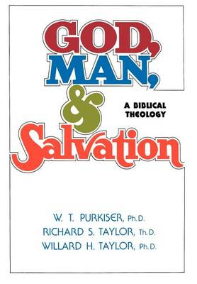 God, Man, & Salvation (Hardback)