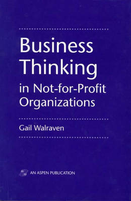 Business Thinking in Not-for-Profit Organizations (Paperback)