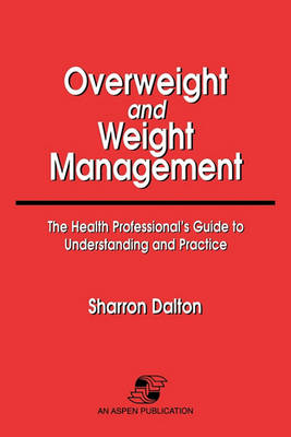 Overweight and Weight Management (Paperback)