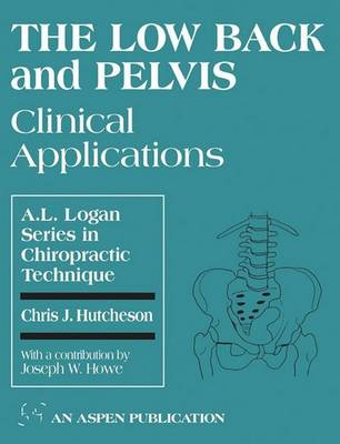 The Low Back and Pelvis: Clinical Applications (Paperback)