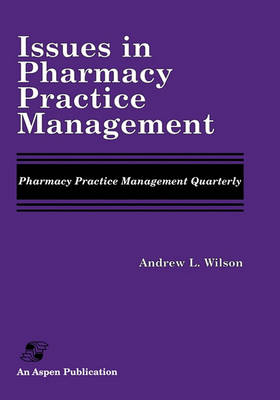 Issues in Pharmacy Practice Management (Paperback)