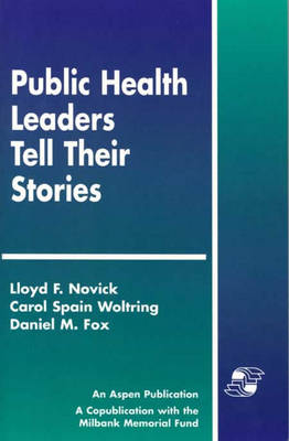 Public Health Leaders Tell Their Stories (Paperback)