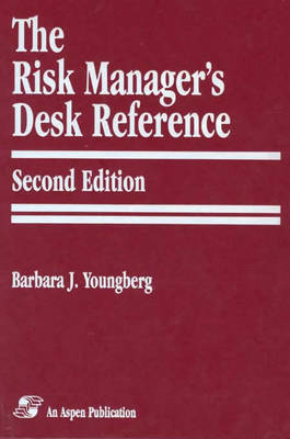 The Risk Manager's Desk Reference (Hardback)