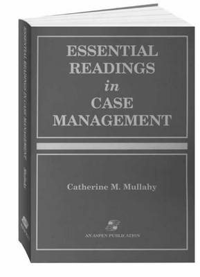 Essential Readings in Case Management (Paperback)