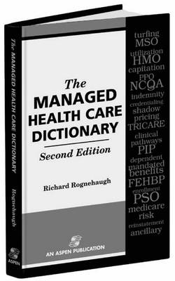 The Managed Health Care Dictionary (Paperback)