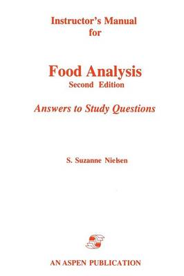 Instructor's Manual for Food Analysis: Answers to Study Questions (Paperback)