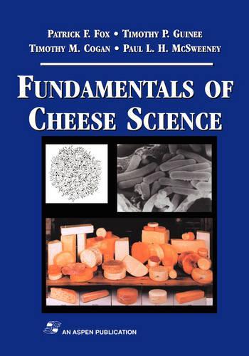 Fundamentals of Cheese Science (Hardback)