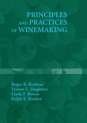 Principles and Practices of Winemaking (Hardback)
