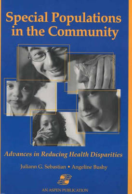 Special Populations in the Community: Advances in Reducing Health Disparities (Paperback)