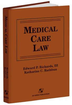 Medical Care Law (Hardback)