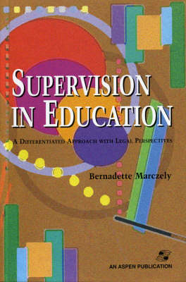 Supervision in Education: A Differentiated Approach with Legal Perspectives (Hardback)