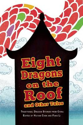 Eight Dragons on the Roof and Other Tales (Paperback)