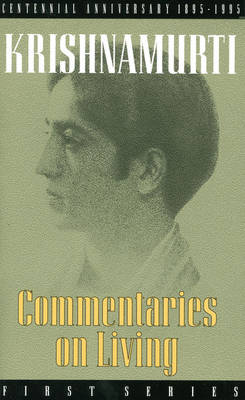 Commentaries on Living: First Series (Paperback)