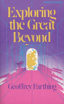Exploring the Great Beyond (Paperback)
