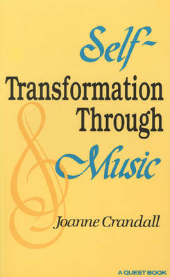 Self-Transformation Through Music (Paperback)