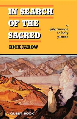 In Search of the Sacred - Quest Books (Paperback)