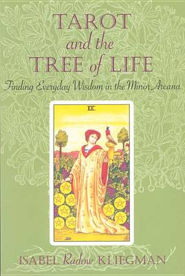 Tarot and the Tree of Life: Finding Everyday Wisdom in the Minor Arcana (Paperback)