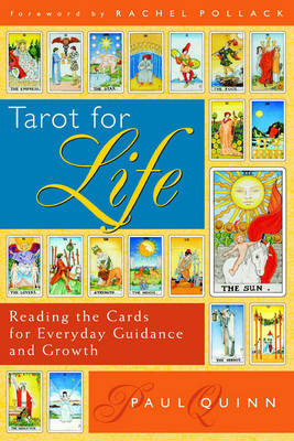 Tarot for Life: Reading the Cards for Everyday Guidance and Growth (Paperback)
