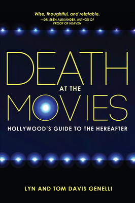 Death at the Movies: Hollywood's Guide to the Hereafter (Paperback)