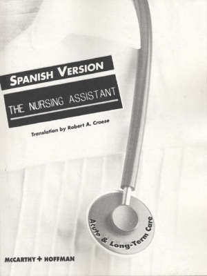 The Nursing Assistant: Acute and Long Term Care (Spanish Version) (Paperback)