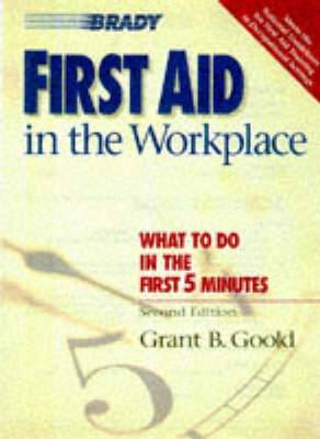 First Aid in the Workplace (Paperback)