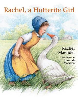Rachel: A Hutterite Girl (Paperback)