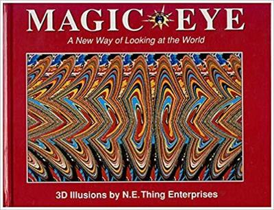 Magic Eye: A New Way of Looking at the World - Magic Eye 1 (Hardback)