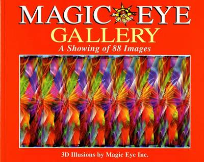 Magic Eye Gallery: A Showing of 88 Images - Magic Eye 4 (Paperback)