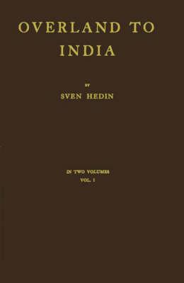 Overland to India./Vol. 1 (Hardback)