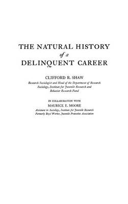 The Natural History of a Delinquent Career (Hardback)
