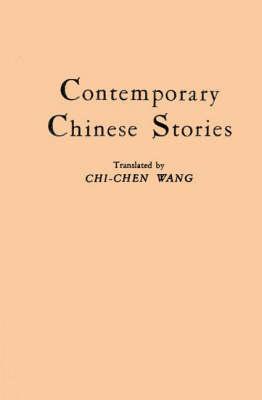 Contemporary Chinese Stories. (Hardback)