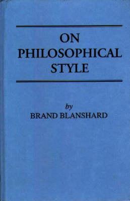 On Philosophical Style (Hardback)