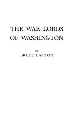 The War Lords of Washington (Hardback)