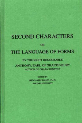 Second Characters: or, The Language of Forms (Hardback)