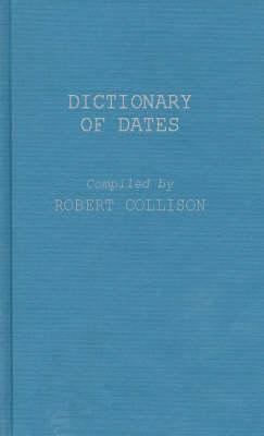 Dictionary of Dates (Hardback)