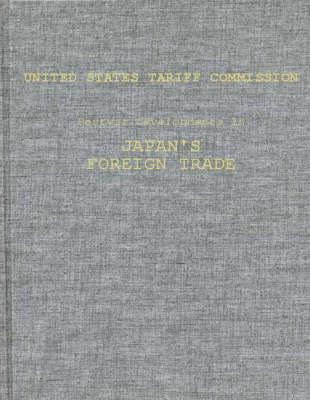 Postwar Developments in Japan's Foreign Trade. (Hardback)