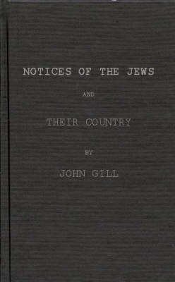 Notices of the Jews and Their Country by the Classic Writers of Antiquity (Hardback)