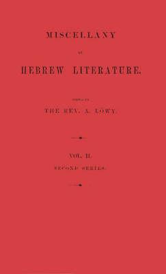 Miscellany of Hebrew Literature/Vol. 2 (Hardback)