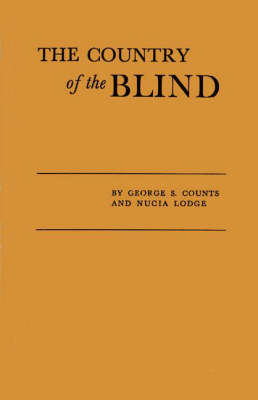 Country of the Blind: Soviet System of Mind Control (Hardback)