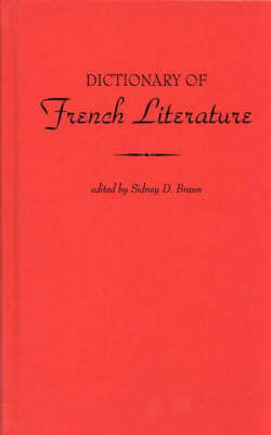 Dictionary of French Literature (Hardback)