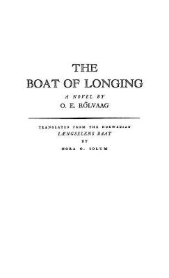 The Boat of Longing: a Novel (Hardback)