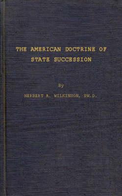 American Doctrine of State Succession (Hardback)