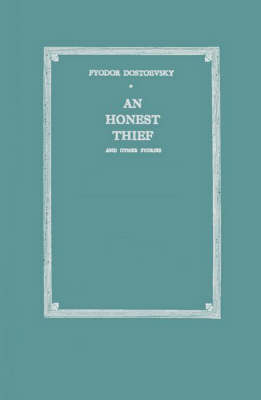 An Honest Thief, and Other Stories (Hardback)