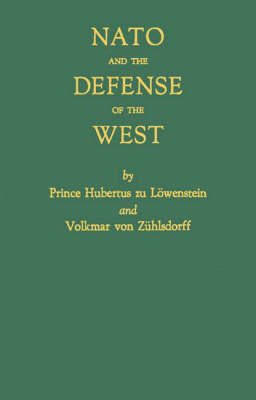 NATO and the Defense of the West (Hardback)